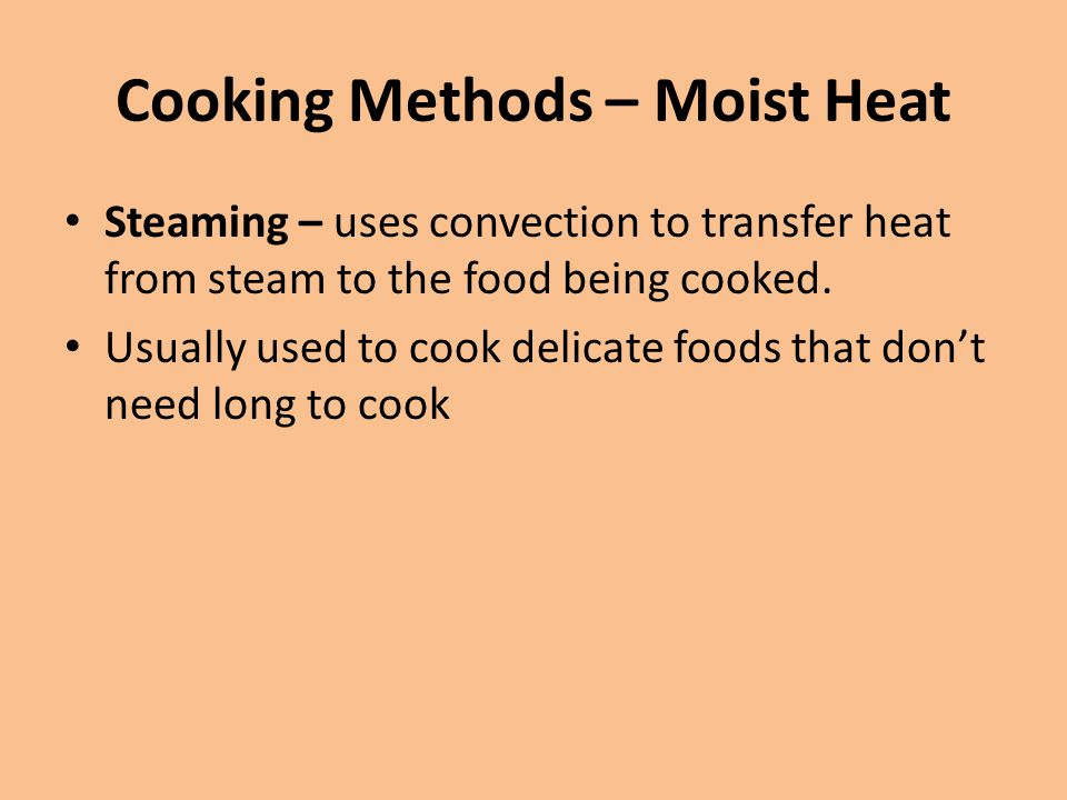 Cooking Methods – Moist Heat