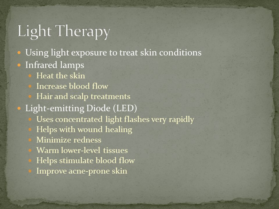 Light Therapy Using light exposure to treat skin conditions