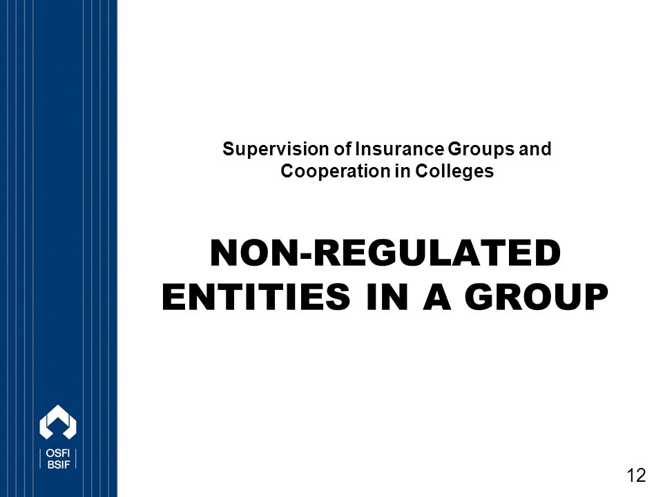 non-regulated entities in a Group