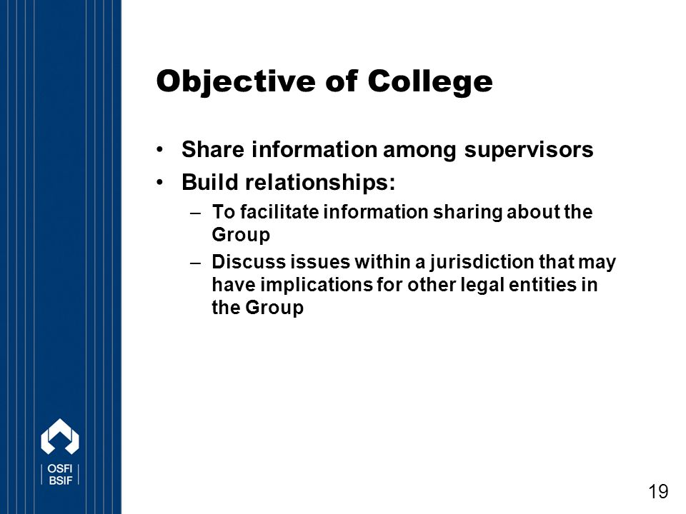 Objective of College Share information among supervisors