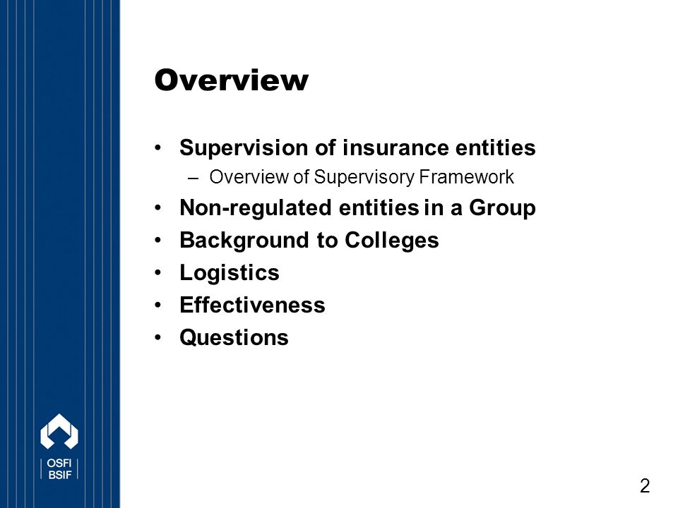 Overview Supervision of insurance entities