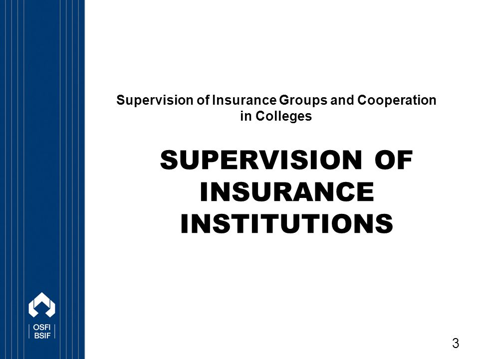 Supervision of insurance institutions