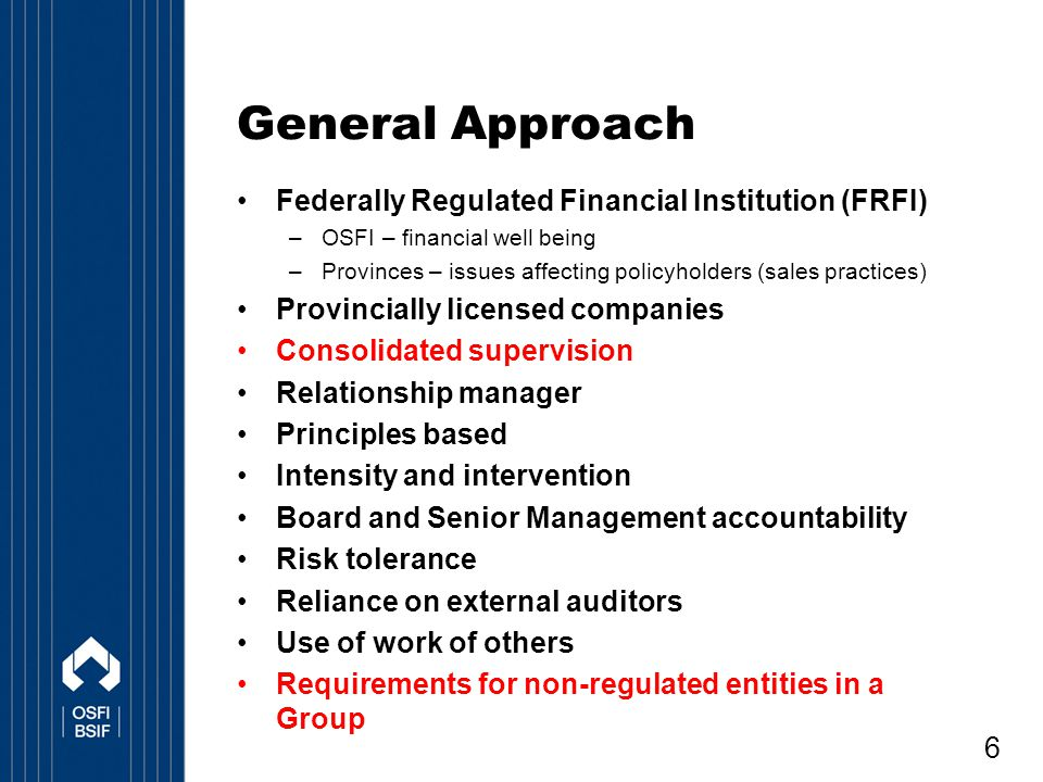 General Approach Federally Regulated Financial Institution (FRFI)