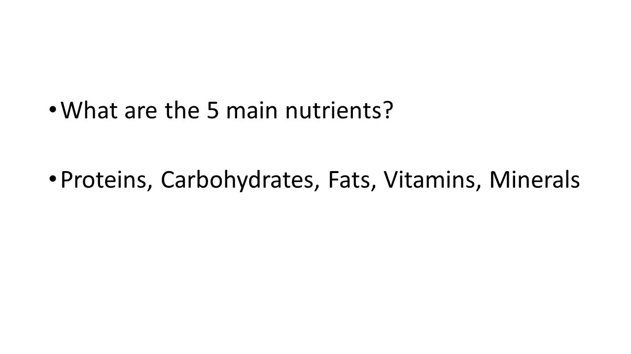 What are the 5 main nutrients