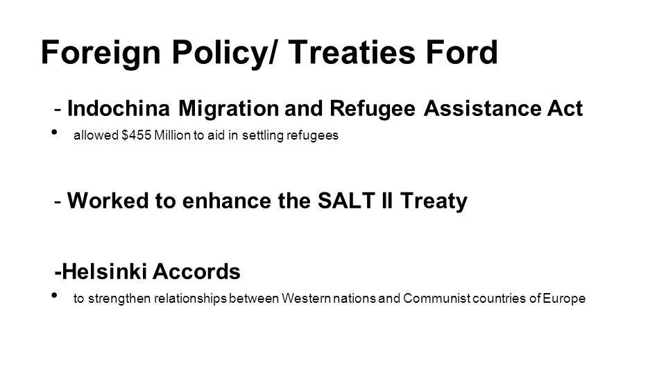Foreign Policy/ Treaties Ford