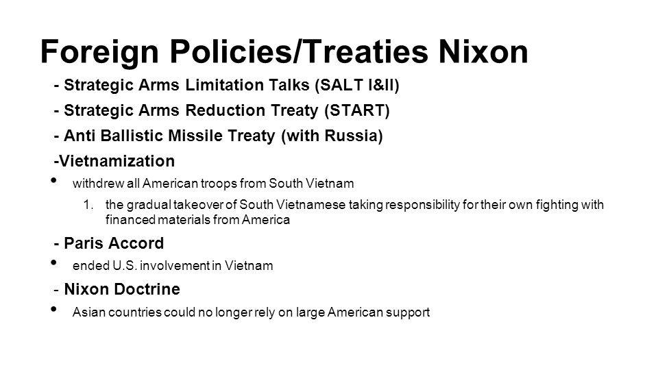 Foreign Policies/Treaties Nixon