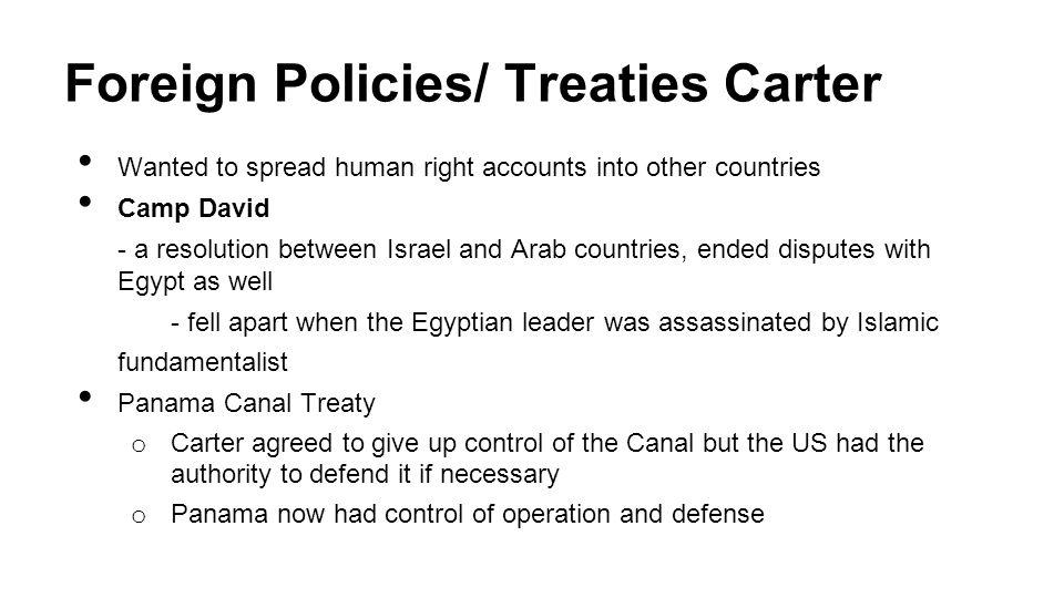 Foreign Policies/ Treaties Carter