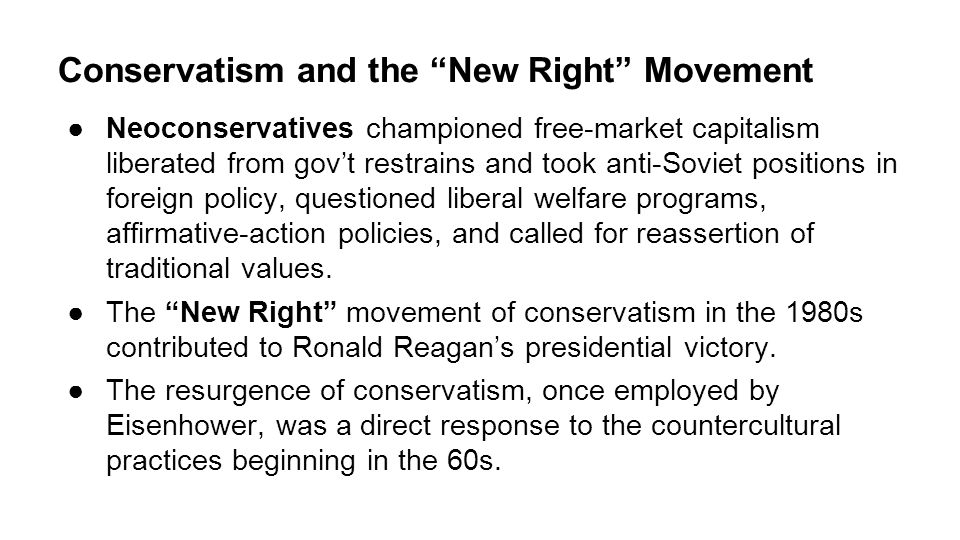 Conservatism and the New Right Movement