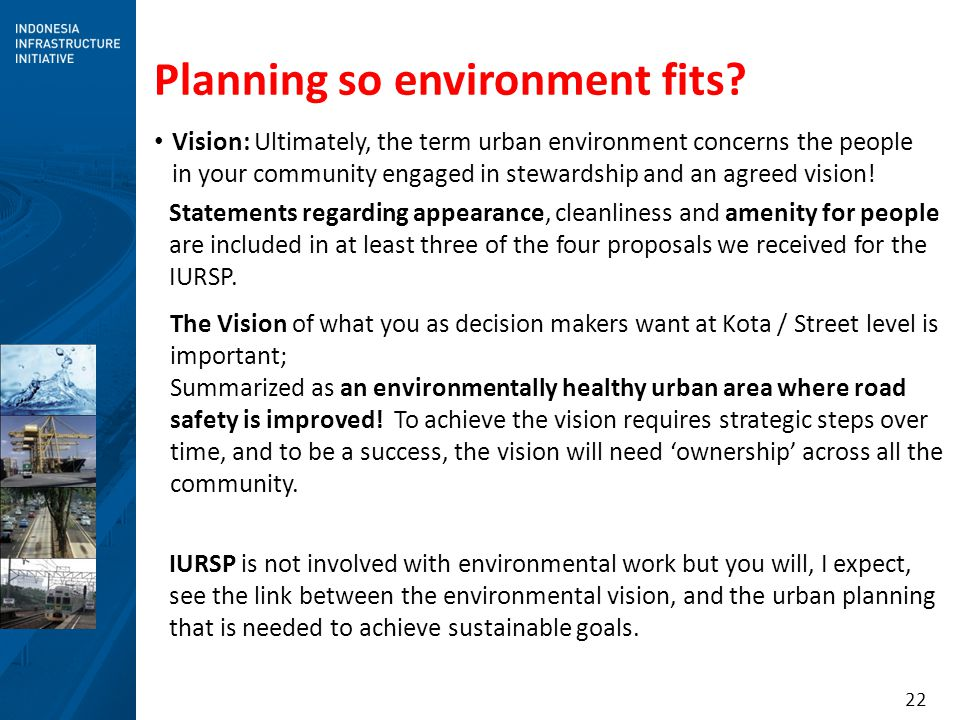 Planning so environment fits