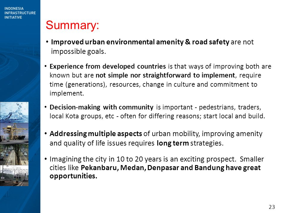 Summary: Improved urban environmental amenity & road safety are not impossible goals.