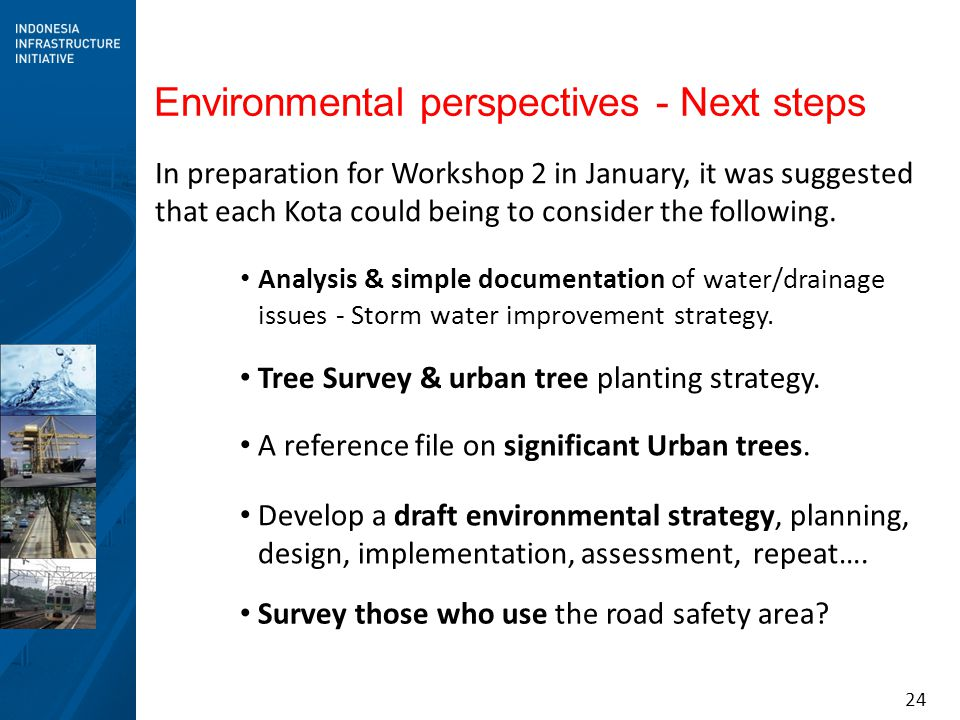 Environmental perspectives - Next steps