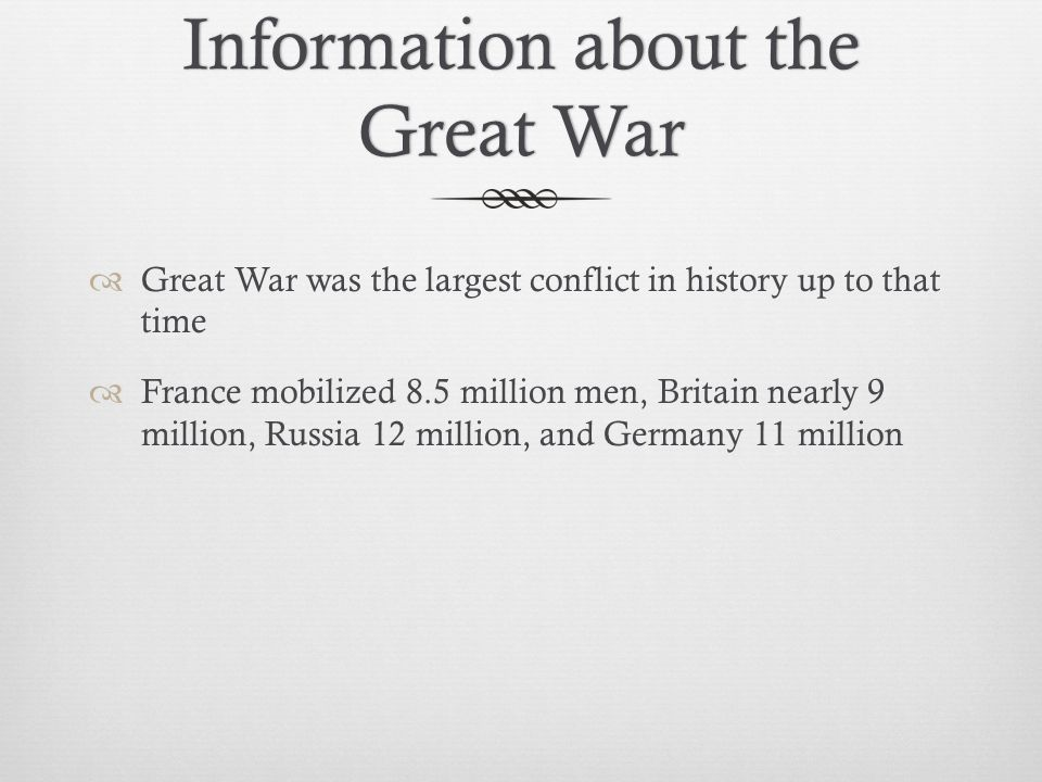 Information about the Great War