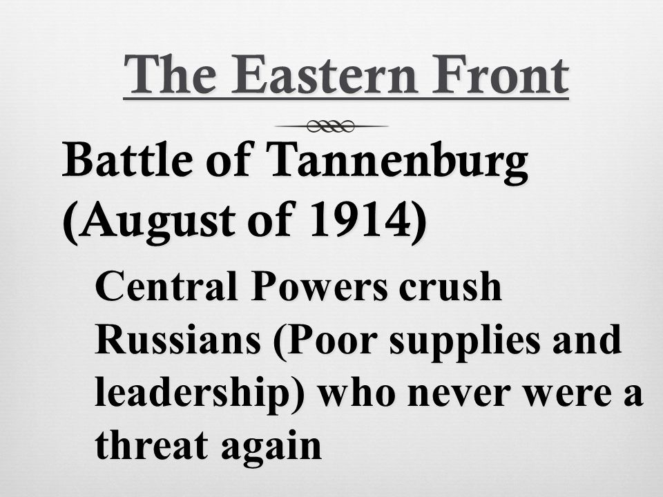 The Eastern Front Battle of Tannenburg (August of 1914)