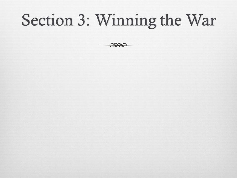 Section 3: Winning the War
