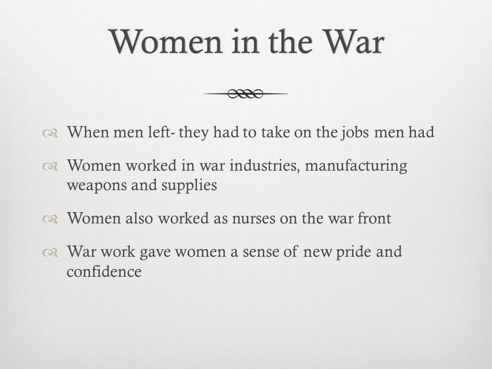 Women in the War When men left- they had to take on the jobs men had