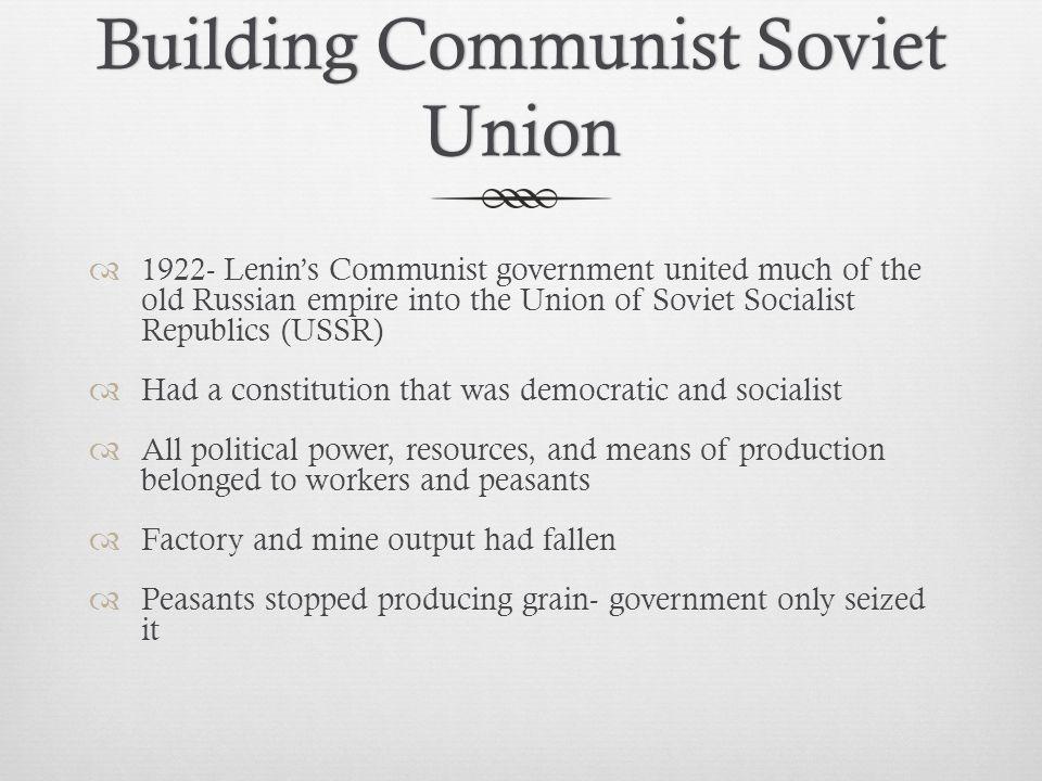 Building Communist Soviet Union