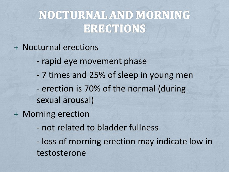 Nocturnal and Morning Erections