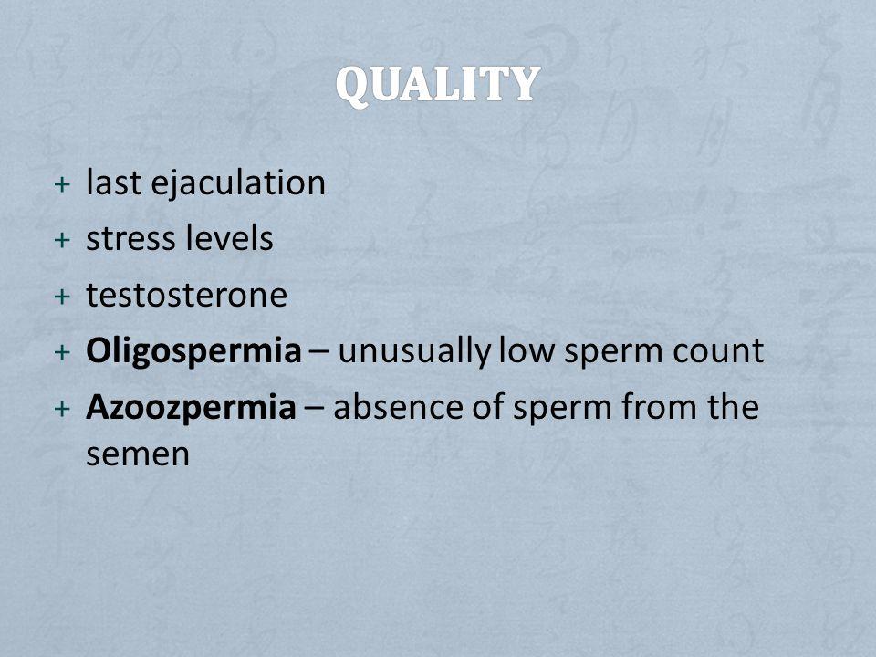 Quality last ejaculation stress levels testosterone