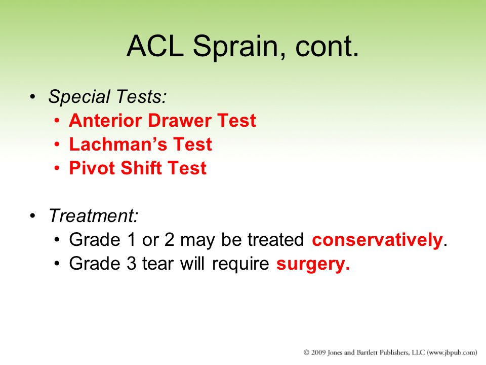 ACL Sprain, cont. Special Tests: Anterior Drawer Test Lachman's Test