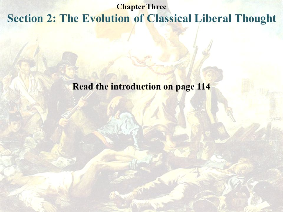 Section 2: The Evolution of Classical Liberal Thought