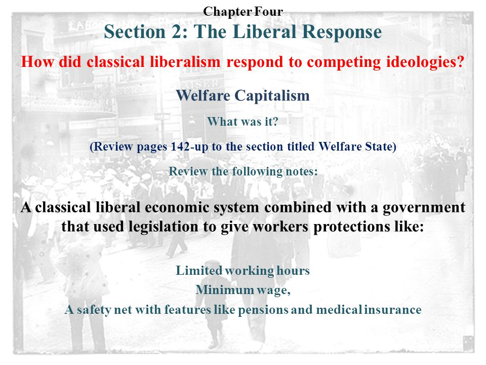 Section 2: The Liberal Response