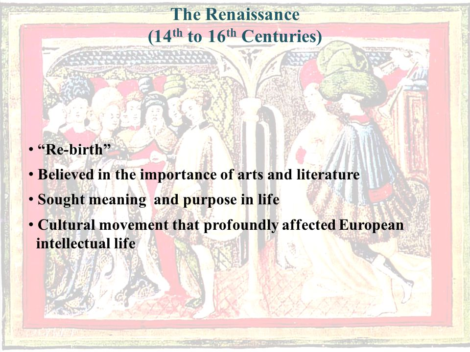 The Renaissance (14th to 16th Centuries)