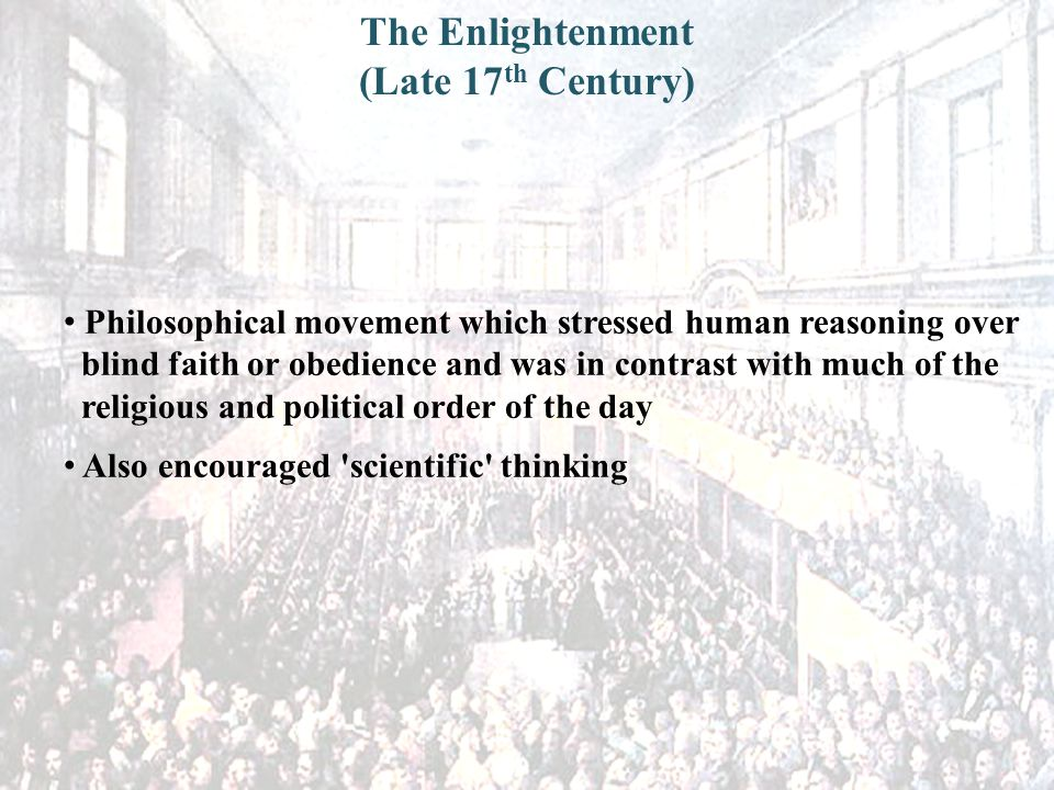 The Enlightenment (Late 17th Century)