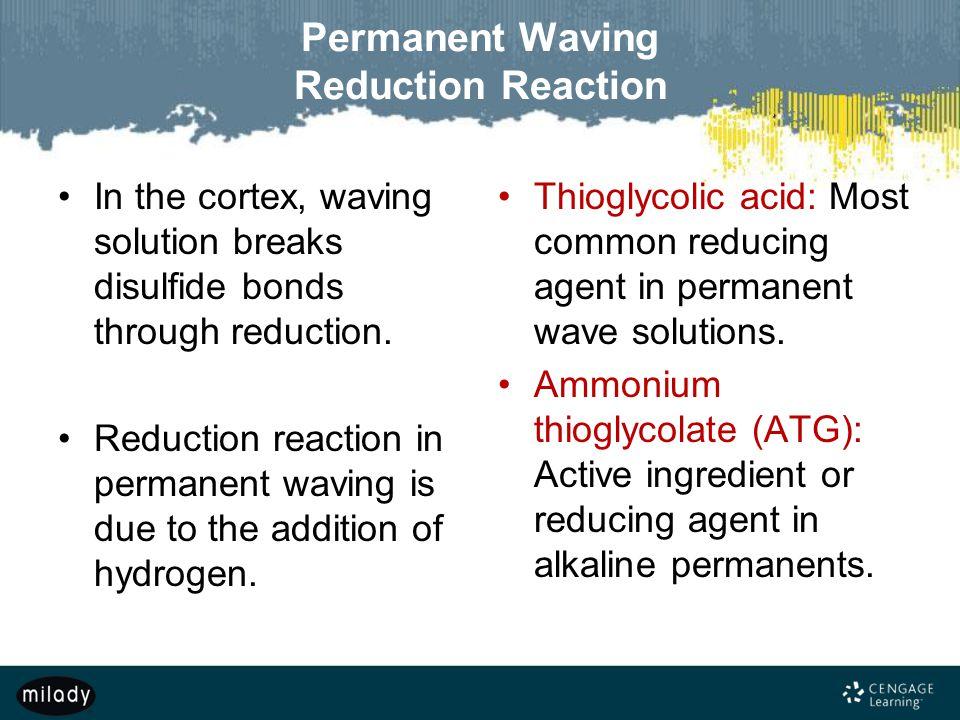 Permanent Waving Reduction Reaction