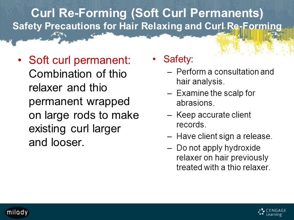 Curl Re-Forming (Soft Curl Permanents) Safety Precautions for Hair Relaxing and Curl Re-Forming