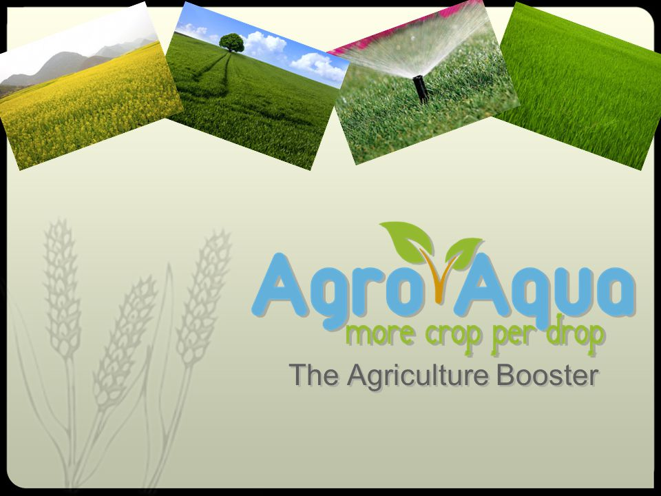 The Agriculture Booster