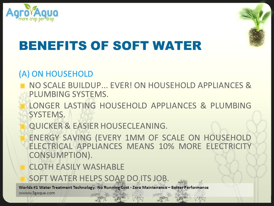 BENEFITS OF SOFT WATER (A) ON HOUSEHOLD