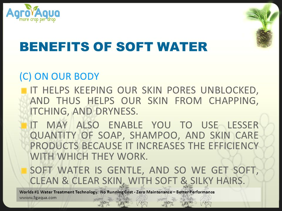 BENEFITS OF SOFT WATER (C) ON OUR BODY
