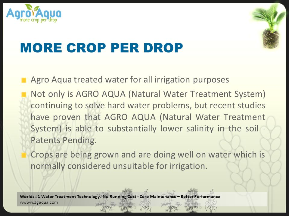 MORE CROP PER DROP Agro Aqua treated water for all irrigation purposes