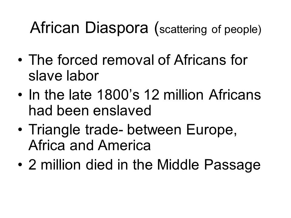 African Diaspora (scattering of people)