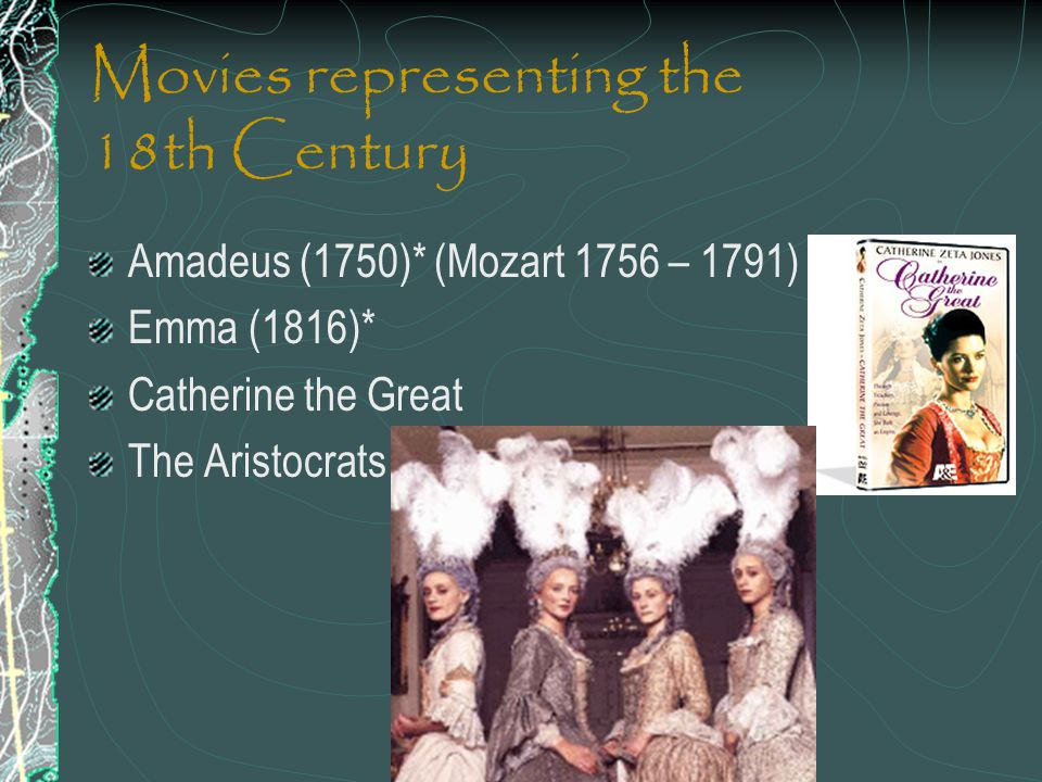 Movies representing the 18th Century