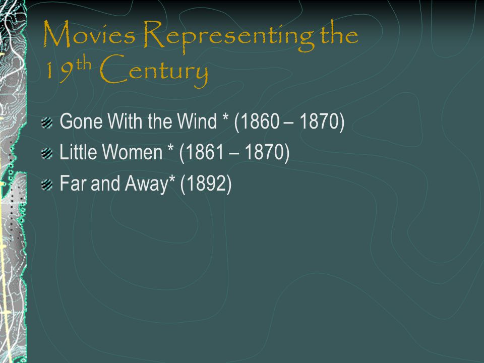 Movies Representing the 19th Century