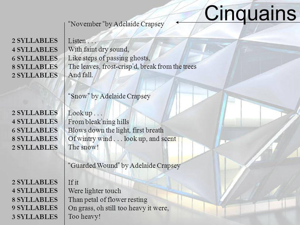 Cinquains November by Adelaide Crapsey Listen . . .
