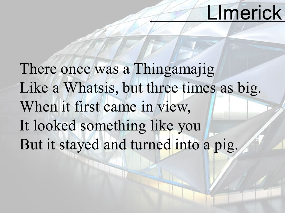 LImerick There once was a Thingamajig