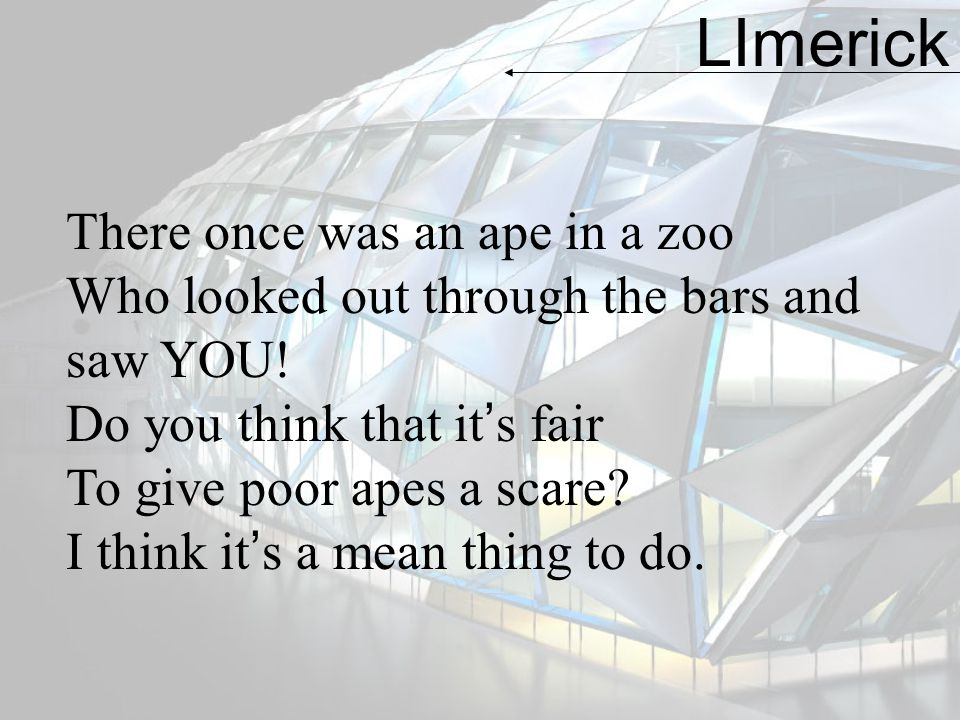 LImerick There once was an ape in a zoo