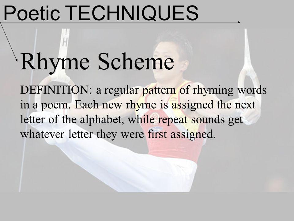 Rhyme Scheme Poetic TECHNIQUES