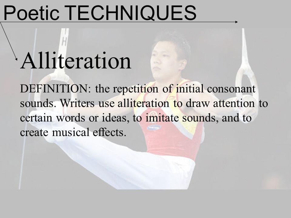 Alliteration Poetic TECHNIQUES
