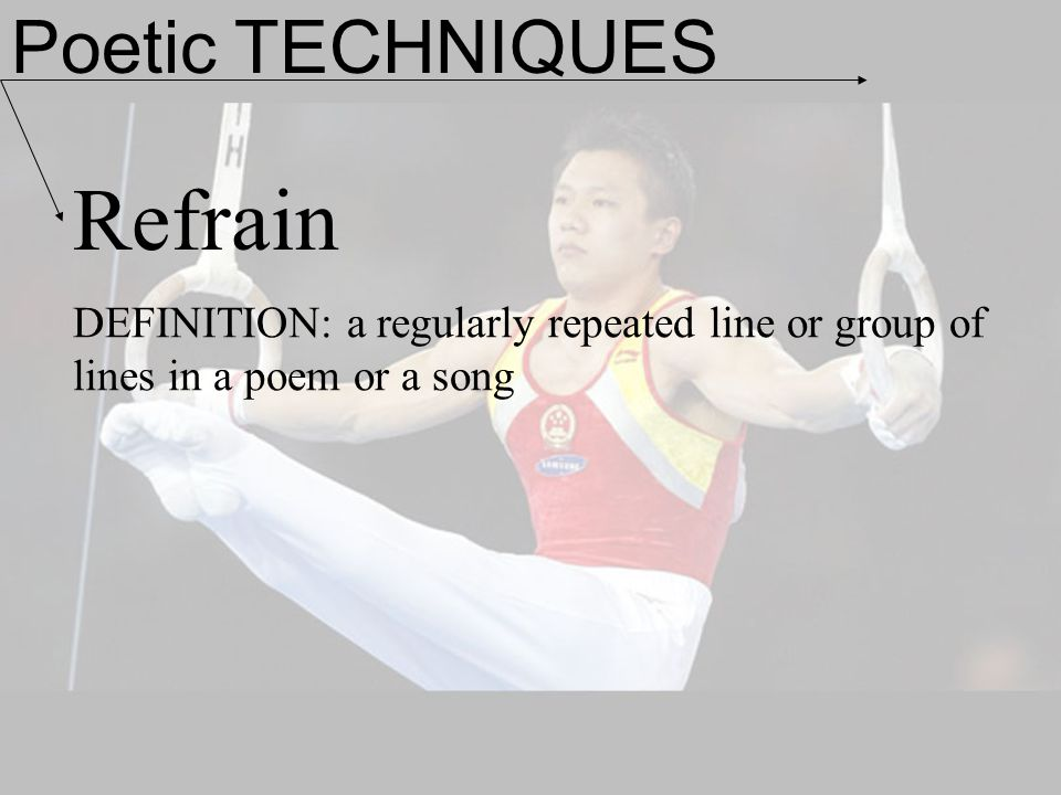 Refrain Poetic TECHNIQUES