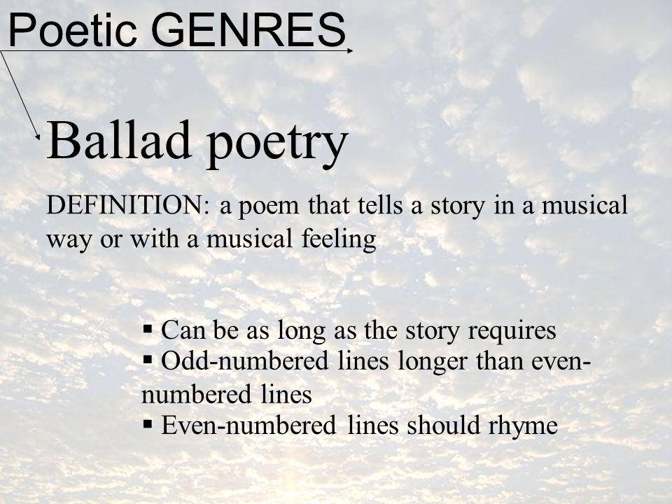 Ballad poetry Poetic GENRES