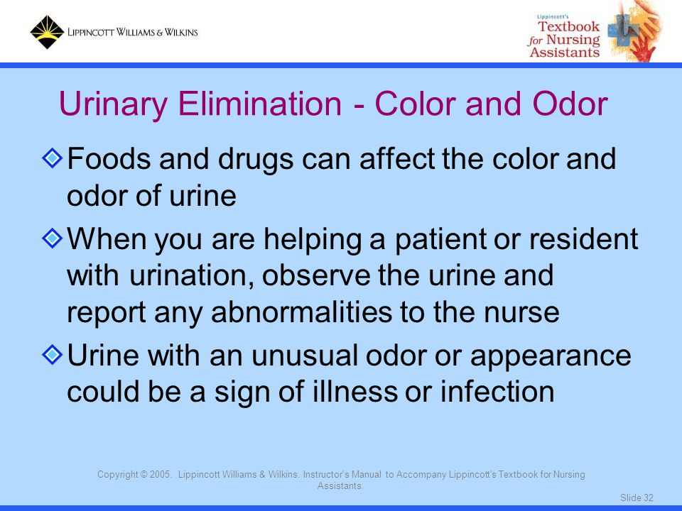 Urinary Elimination - Color and Odor
