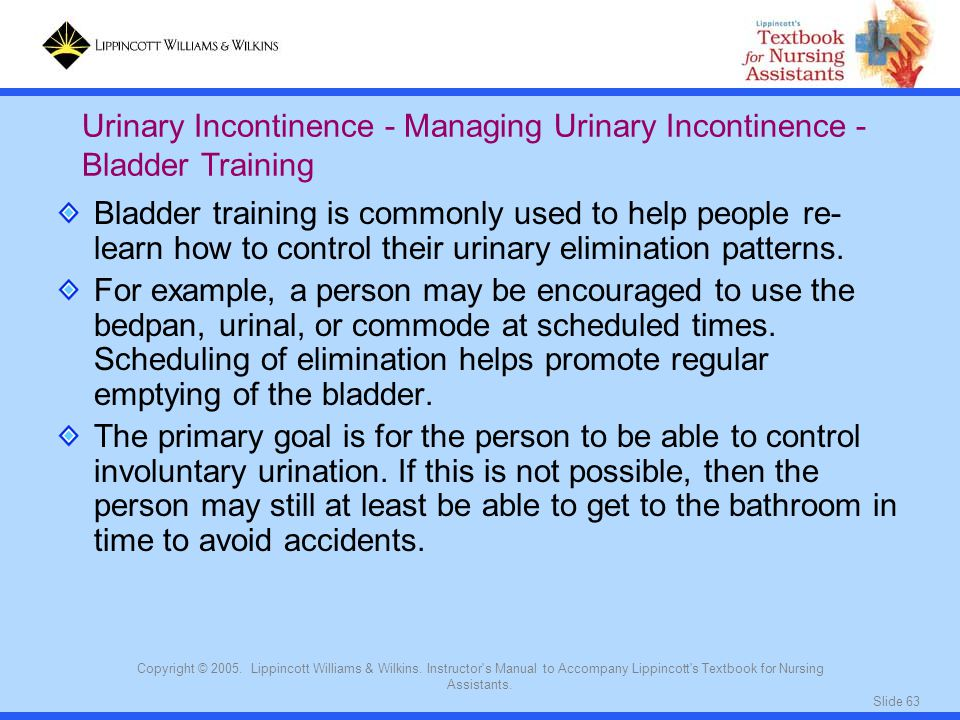 Urinary Incontinence - Managing Urinary Incontinence - Bladder Training