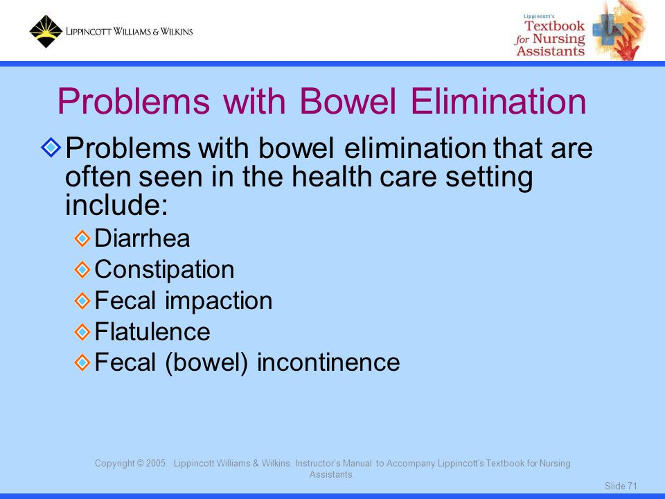 Problems with Bowel Elimination