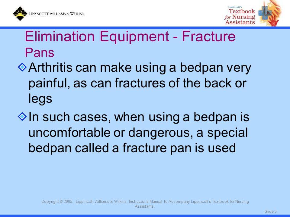 Elimination Equipment - Fracture Pans