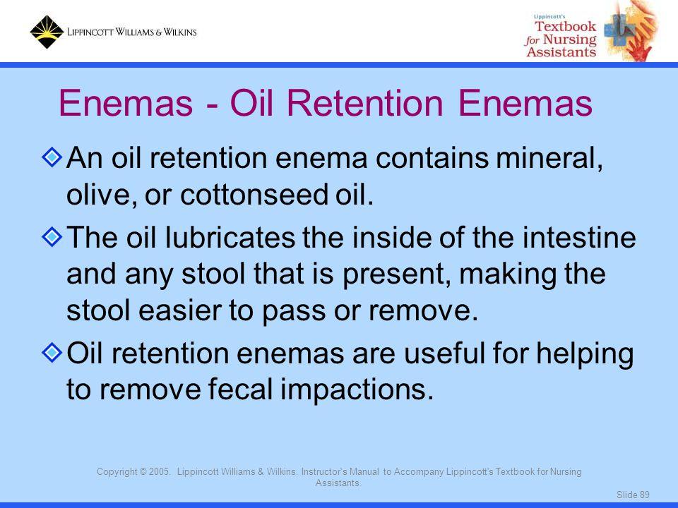 Enemas - Oil Retention Enemas