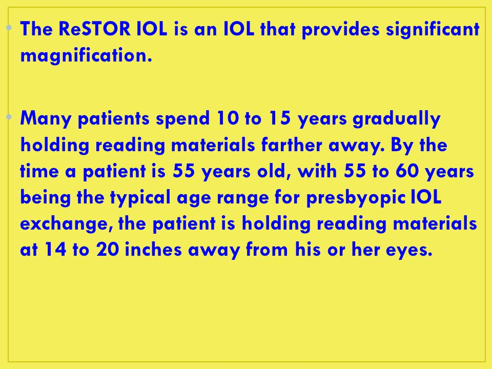 The ReSTOR IOL is an IOL that provides significant magnification.