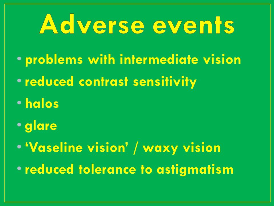 Adverse events problems with intermediate vision